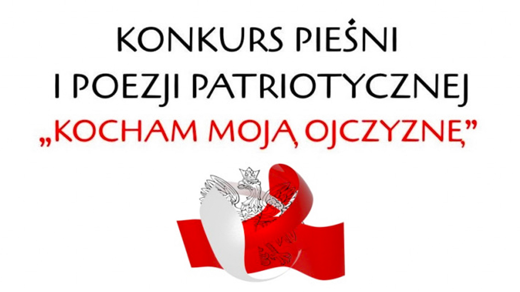 """XVI Diecezjalny Konkurs Pieśni i Poezji Patriotycznej """"Kocham moją Ojczyznę""""."""